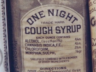 Back in the day, cough syrup could get your drunk and put you out.