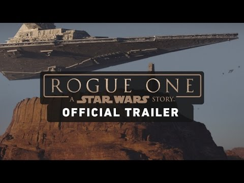Rogue One: A Star Wars Story Trailer (Official) – YouTube