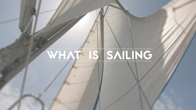 What is Sailing? on Vimeo