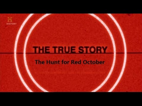 The True Story: The Hunt For Red October (Full Documentary) – YouTube
