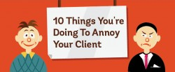 10 Awful Things You're Doing To Annoy Your Client ~ Creative Market Blog