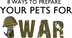 8 Ways to Prepare Your Pets for War – The Oatmeal