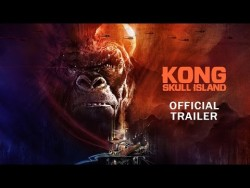 Kong: Skull Island – Rise of the King [Official Final Trailer] – YouTube