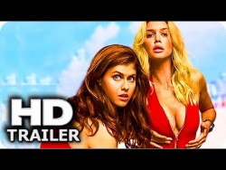 "BAYWATCH ""B00BS"" Trailer (2017) Alexandra Daddario, Dwayne Johnson Comedy Movie HD & ..."