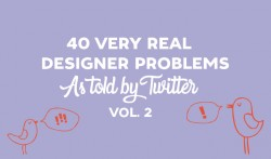 40 Very Real Designer Problems As Told By Twitter: Volume 2 ~ Creative Market Blog
