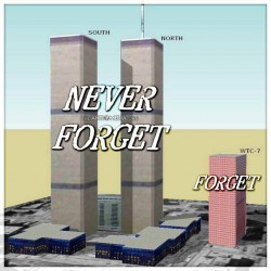 NEVER FORGET that on the morning of September 11, 2001, 19 men armed with boxcutters directed by ...