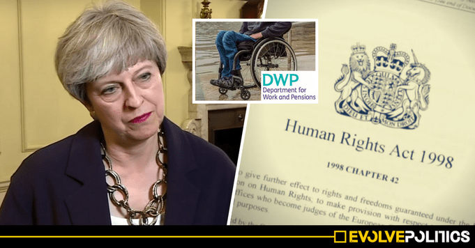 A new DWP legal challenge has exposed the real reason Theresa May wants to scrap our human right ...