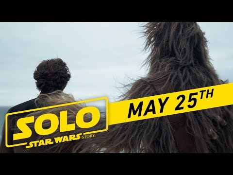 """Solo: A Star Wars Story """"Big Game"""" TV Spot (:45) – YouTube"""