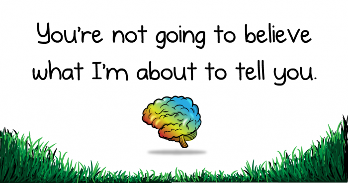 You're not going to believe what I'm about to tell you – The Oatmeal