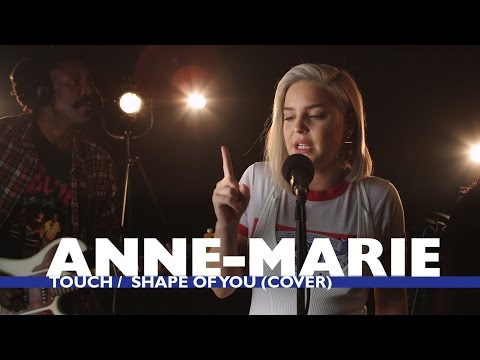 Anne-Marie – 'Touch/Shape of You' (Little Mix/Ed Sheeran Cover) (Capital Live Session) – YouTube