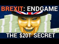 Brexit: Endgame – The $20 Trillion Secret, with Stephen Fry
