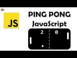 Ping Pong Game Using JavaScript