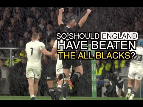 So Should England Have Beaten the All Blacks? | The Squidge Report
