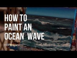 How to Paint an Ocean Wave in Acrylic for Beginners