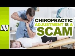 Chiropractic: Quackery Hiding in Plain Sight