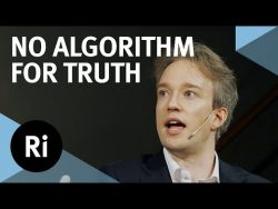 There is No Algorithm for Truth – with Tom Scott