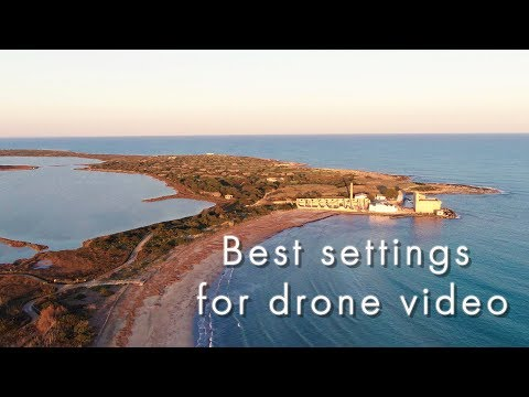 Best settings for drone video