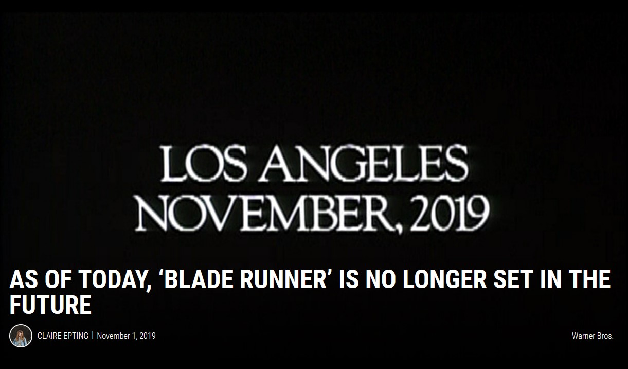 As of Today, 'Blade Runner' is No Longer Set in the Future
