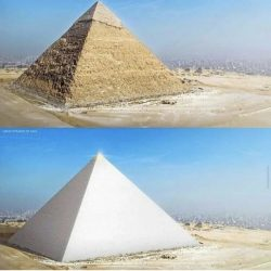 What the great pyramid looked like. Originally encased in white lime stone with a peak made of s ...