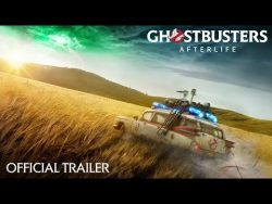 GHOSTBUSTERS: AFTERLIFE – Official Trailer (HD)
