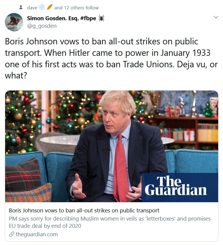 Boris Johnson vows to ban all-out strikes on public transport. When Hitler came to power in Janu ...