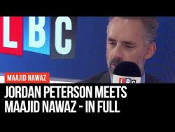 Jordan Peterson Meets Maajid Nawaz – Interview In Full – LBC
