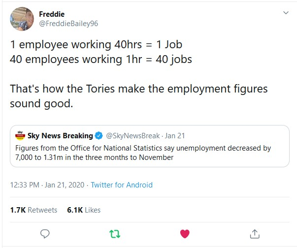 1 employee working 40hrs = 1 Job 40 employees working 1hr = 40 jobs  That's how the Tories ...