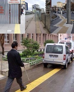 In Turkey, we have footpaths with embossed yellow tiles to help blind people.