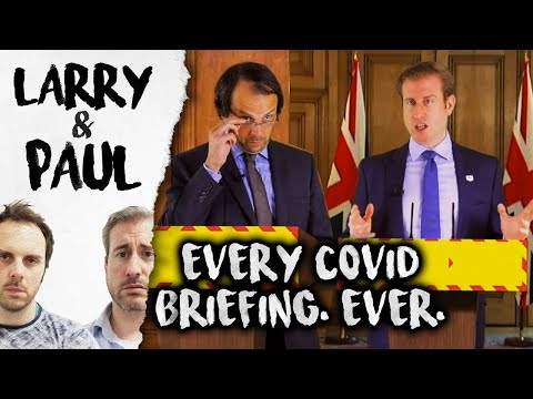 Every COVID Briefing. Ever. – Larry and Paul