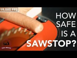 How Safe is a Sawstop Saw? – Never Before Seen 19,000 FPS HD Slow-Mo Video