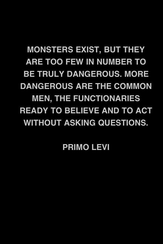 So true  Monsters exist