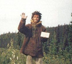 """Chris McCandless's last picture shortly before his death holding a note that read: """" ..."""