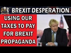 Government Drive Brexit Propaganda Campaign in Media – YouTube