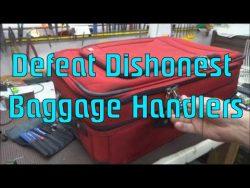 Defeat Dishonest Baggage Handlers – YouTube